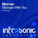 Morvan - Stronger With You (Original mix)