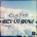 CloZee - Get Up Now