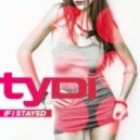 tyDi - If I Stayed (Extended Mix)