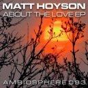 Matt Hoyson - Old And New (Original Mix)