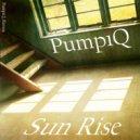 PumpiQ - Sun Rise