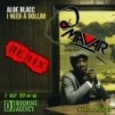Aloe Blacc - I Need a Dollar (DJ Makar Remix)
