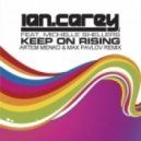 Ian Carey - Keep On Rising (Artem Menko & Max Pavlov Remix)