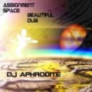 DJ Aphrodite - Beautiful Dub (Original mix)