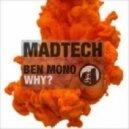Ben Mono - Why? (Xandl Remix)