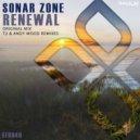 Sonar Zone - Renewal (Andy Wood Remix)
