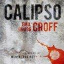 Emil Croff, Junior Croff - Calipso (Original Vocal Mix)