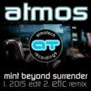 Atmos - Mint Beyond Surrender (Etic Remix)