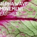 Alpha Wave Movement - Earthen (Original mix)