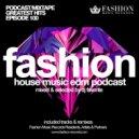 DJ Favorite - #FashionMusic 100 (20/03/2015)