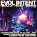Evol Intent - Middle Of The Night (Bl4ck Owlz Remix)