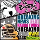 Breaking News - Ya Booty (HardWaks Remix)