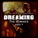 George Vibe, Moses Sanchez, Dusean Williams - Dreaming