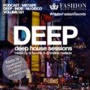 DJ Favorite & DJ Kristina Mailana - Deep House Sessions 021
