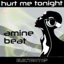 Amine Beat - Hurt Me Tonight