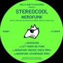 StereoCool - Aerofunk (Original Mix)