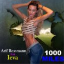 Arif Ressmann - 1000 Miles Feat. Ieva