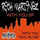 Rich Martinez - That Filter (Original Mix)