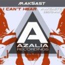 Mak5ast - I Can't Hear (Vitaliy Black, Air8)