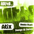 Atix - Beats Rush (Original mix)