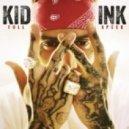 Kid Ink - What It Feels Like