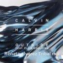 Calvin Harris Feat. Ellie Goulding  - Outside [Renato Alvarez Tribal Mix]