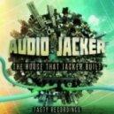 Audio Jacker - Come On & Get It (Original Mix)