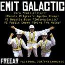 Freear - Emit Galactic (Zero vs Rennie Pilgrem vs Beastie Boys vs Public Enemy MashUp)