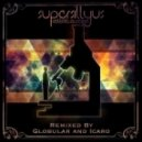 Supersillyus - Collide-O-Scope (Globular's Drastic Refraction Remix)