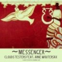 Clouds Testers feat. Arne Woutersax - Love and Loneliness. Saxophonized