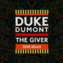Duke Dumont - The Giver (Zerb Remix)