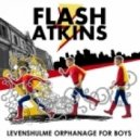 Flash Atkins - Levenshulme Orphanage For Boys (Original Mix)