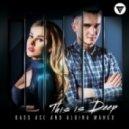 Bass Ace & Albina Mango - This Is Deep