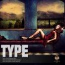 Type - That Girl (Nap'Till Nine Remix)