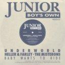 Underworld - Baby Wants To Ride (Underworld Vs Misterons - 12 Inch Mix)