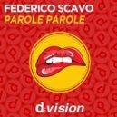 Federico Scavo - Parole Parole