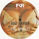 Bad Barbie Vs Evil Smarty - Easy