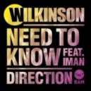 Wilkinson - Need To Know Feat. Iman (Original Mix)