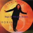 Robin S. - Show Me Love (Ingo & Micaele Remix)
