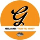 Hella Bass - Now You Know