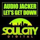 Audio Jacker - Let's Get Down (Deefunk Remix)
