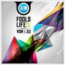 Von&Zu  - Fools Life (Original mix)