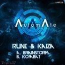 Rune & Kaiza - Brainstorm (Original mix)