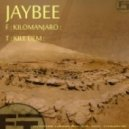 Jaybee - Kilomanjaro (Original mix)