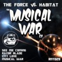 The Force - Musical War (Original mix)