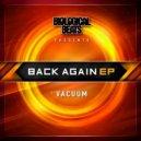 Vacuum - Back Again (Original mix)