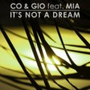 Co & Gio - Its Not A Dream Feat. Mia (Extended)