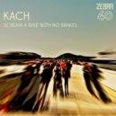 Kach - Jungle Machine (Original mix)