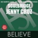 Soulbridge feat. Jenny Cruz - Believe (Rampus Mix)