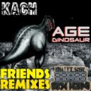 Kach - Age Dinosaur (Vip Mix)